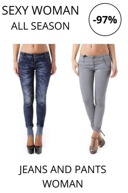 STOCK Sexy Woman Jeans and Pants woman